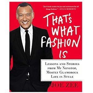 Other - That's what fashion is by Joe Zoe hardcover